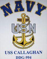 USS CALLAGHAN  DD-994* DESTROYER * U.S NAVY W/ ANCHOR* SHIRT