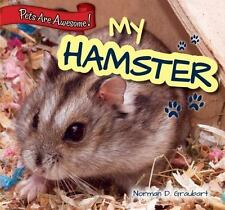 My Hamster (Pets Are Awesome!)-ExLibrary