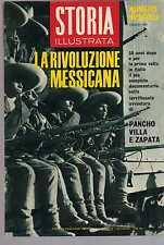 storia illustrata - numero speciale luglio 1965 - La Rivoluzione Messicana