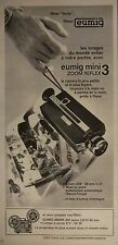 PUBLICITÉ 1972 FILMEZ EUMIG MINI ZOOM REGLEX 3 EUMIG MARK 501 - ADVERTISING