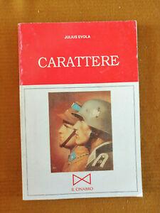 Julius Evola Carattere Il Cinabro scritti Lavoro Fascista rassegna del lavoro it