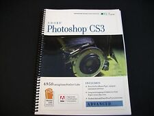 ILT Adobe Photoshop CS3 Advanced Annotated Instructor's Edition with CDROM