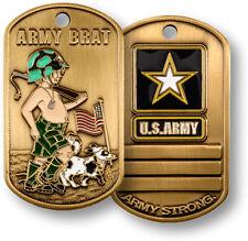 U.S. Army Brat - Army Strong. - Brass Dog Tag