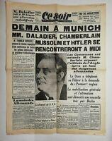 N607 La Une Du Journal Ce Soir 28 septembre 1938 Munich daladier, chamberlain