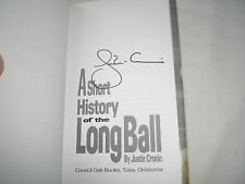 JUSTIN CRONIN - A Short History Of The Long Ball SIGNED 1/1 Hb book - 1990 novel