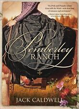 Pemberley Ranch by Jack Caldwell (2010, Paperback)