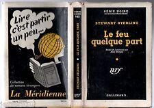 SERIE NOIRE n°102 ¤ STEWART STERLING ¤ LE FEU QUELQUE PART ¤ EO 1951 + JAQUETTE