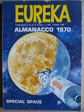 ALMANACCO 1970 suppl.n°24 EUREKA - Special SPACE di Eisner   [G256]