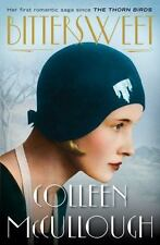 NEW - Bittersweet by Colleen McCullough - Hardcover book - a romantic saga