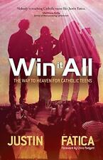 Win It All: The Way to Heaven for Cathol