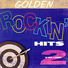 Golden Rockin Hits, Vol. 2 by Various Artists (CD, Feb-2006, CBUJ) A933