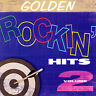 Golden Rockin Hits, Vol. 2 by Various Artists (CD, Feb-2006, CBUJ) NEW