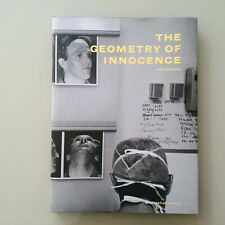 Ken Schles: The Geometry Of Innocence - Hardcover – Bargain Price, Very Good