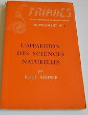 L APPARITION DES SCIENCES NATURELLES PAR R. STEINER ED TRIADES 1957 BE