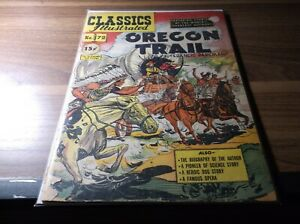 CLASSICS ILLUSTRATED #72 OREGON TRAIL COMICS FREE S/H