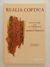 Realia Coptica Als Festgabe Zum 60 Geburtstag von Hermann Harrauer Horak