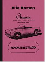 Alfa Romeo Giulietta Spider Veloce Berlina Reparaturanleitung Werkstatthandbuch