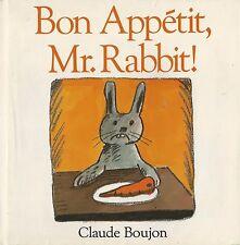 Claude Boujon, BON APPETIT MR RABBIT, 1987, 1st Printing, HC/DJ