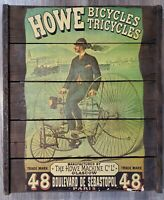 Howe Bicycles Tricycles Sign Vintage Reclaimed Wood Advertising Hanging Decor