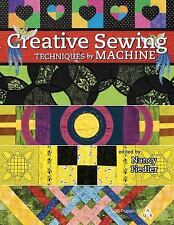 Creative Sewing Techniques by Machine by Nancy Fiedler (2010, UK-Paperback,...