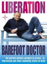 Liberation: The Perfect Holistic Antidote to Stress, Depression .9780007165100