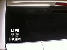 "Life is better on the farm sticker vinyl car decal 6"" *A34 farming animal farmer"