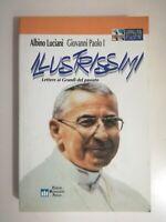 Illustrissimi lettere ai grandi del passato di Albino Luciani (Giovanni Paolo I)