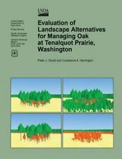Evaluation of Landscape Alternatives for Managing Oak at Tenalquot Prairie,...