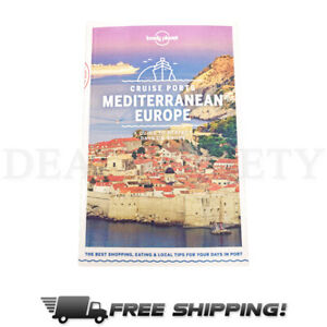 Lonely Planet Mediterranean Europe Cruise Ports Guide Pub. Oct. 2019 Paperback