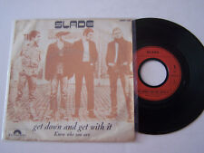 SP 2 TITRES VINYLE 45 T , SLADE , GET DOWN AND GET WITH IT . VG - / VG  .