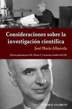 Consideraciones Sobre la Investigacion Cientifica by Jose Maraa Albareda...