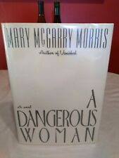 A Dangerous Woman by Mary McGarry Morris (1991, Hardcover)
