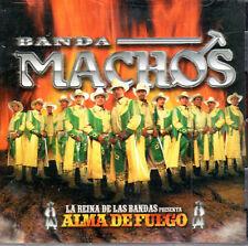 Banda Machos Alma  de Fuego  BRAND NEW  SEALED   CD