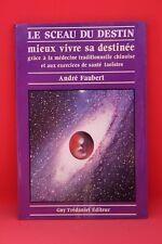 Le sceau du destin - André Faubert - Livre - Occasion