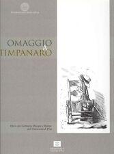 DALLI REGOLI Gigetta (a cura di), Omaggio a Sebastiano Timpanaro
