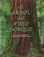 El Arbol Del Viejo Bosque/ The Tree in the Ancient Forest (Spanish Edition), Ree