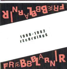 FRAEBBBLARNIR -- 1980-1982 recordings ...killer iceland kbd punk rock legends!!!