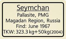 Meteorite label Seymchan