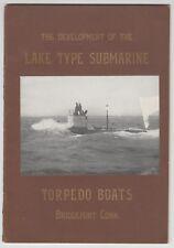 [21109] 1912 THE DEVELOPMENT of the LAKE TYPE SUBMARINE TORPEDO BOATS - RARE
