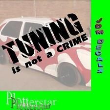 Tuning is not a crime JDM Sticker Adhesivo OEM Power Fun like Shocker