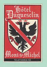 Hotel Duguesclin- Mont St Michel, France - Vintage Luggage Label