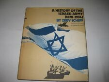 A history of the Israeli Army (1870-1974) Zeev Schiff
