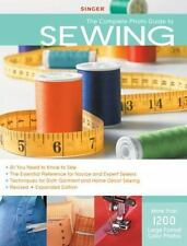 Singer Complete Photo Guide to Sewing - Revised + Expanded Edition: 1200 Full-Co