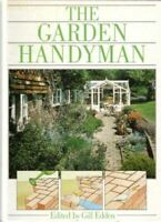 THE GARDEN HANDYMAN, Gill Edden, Very Good, Hardcover