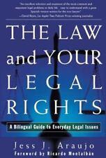 A Ley y Sus Derechos Legales : UnManual Bilingue para Asuntos Legal by Jess...