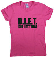 Did I Eat That - funny diet T-shirts women men top workout gym slogan humour