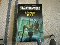 """R.L. Stines, SCHATTENWELT """"Albtraum in 3-D"""""""