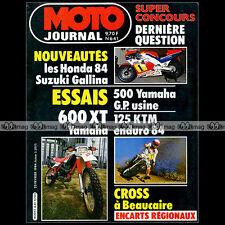 MOTO JOURNAL N°641 YAMAHA XT 600 OW 70 MARC FONTAN  KTM 125 ENDURO TOUQUET 1984