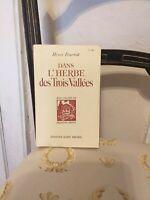 Henri Pourrat : Dans L'Herbe Des Trois Vallées  – Albin Michel – 1954 - TBE