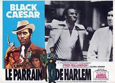 BLACK CAESAR/PARRAIN DE HARLEM/LOBBY CARD/FRED WILLIAMSON/BLAXPLOITATION/J.BROWN